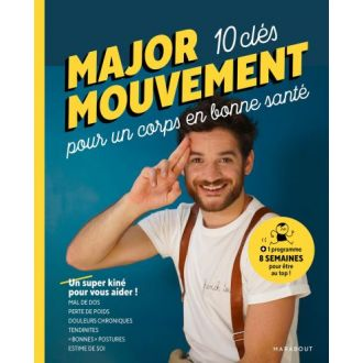 Major mouvement mes 10 clés